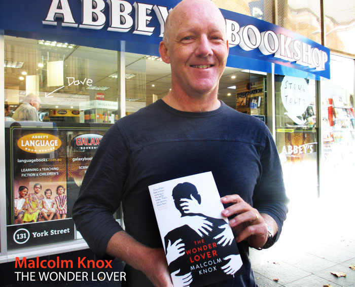 The Wonder Lover by Malcolm Knox at Abbey's Bookshop 131 York Street, Sydney