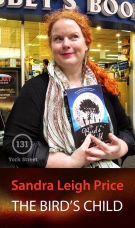 The Bird's Child by Sandra Leigh Price at Abbey's Bookshop 131 York Street, Sydney