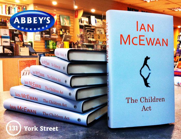The Children Act by Ian McEwan at Abbey's Bookshop 131 York Street, Sydney