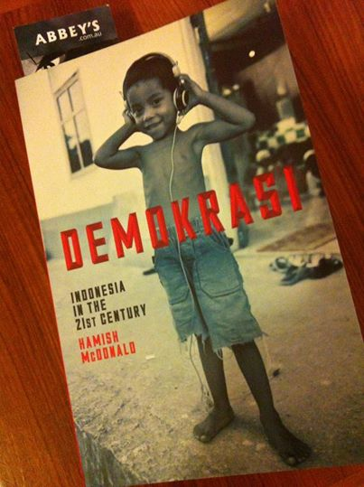 demokrasi by Hamish McDonald at Abbey's Bookshop 131 York Street, Sydney