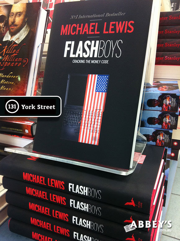 Flash Boys by Michael Lewis at Abbey's Bookshop 131 York Street, Sydney