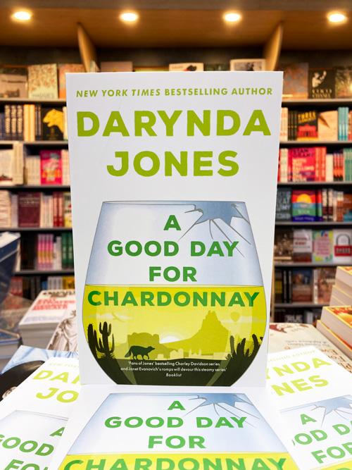 a good day foe chardonnay by darynda jones