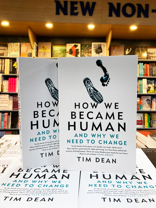 how we became human and why we need to change by Tim Dean