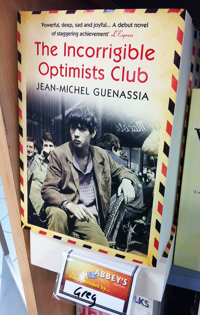 The Incorrigible Optimists Club by Jean-Michel Guenassia at Abbey's Bookshop 131 York Street, Sydney