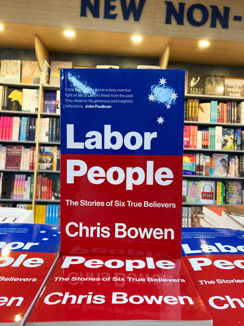 labor people the stories of six true believers by chris bowen