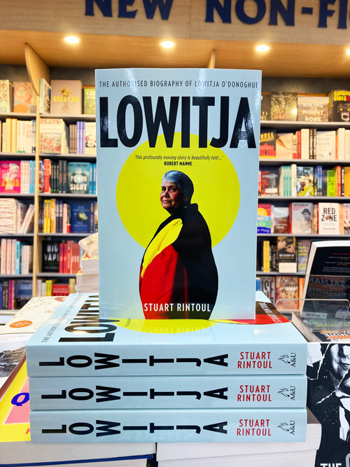 Lowitja the authorised biography of Lowitja O'Donoghue by Stuart Rintoul
