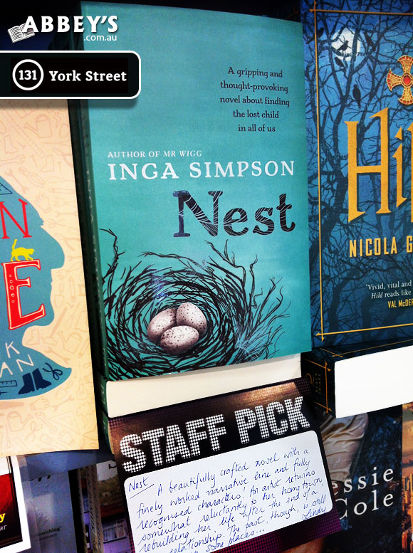 Nest by Inga Simpson at Abbey's Bookshop, 131 York Street, Sydney