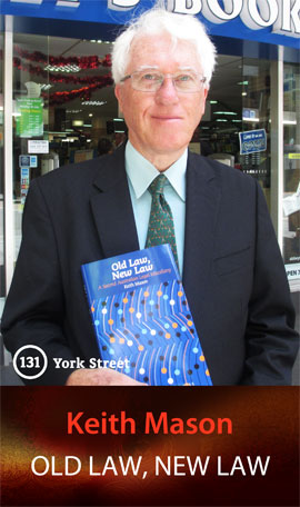 Old Law, New Law: A Second Australian Legal Miscellany by Keith Mason at Abbey's Bookshop 131 York Street, Sydney