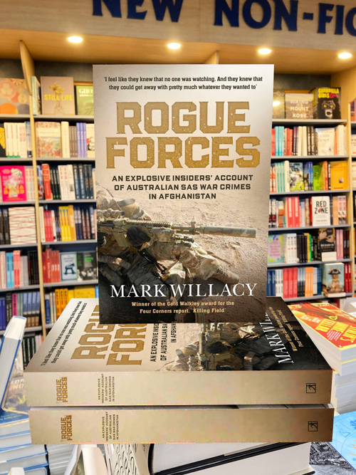 rogue warriors an explosive insiders account of Australian sas war crimes in Afghanistan by Mark Willacy