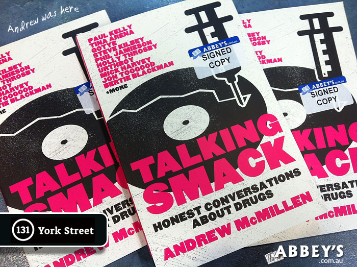 Talking Smack by Andrew McMillen at Abbey's Bookshop 131 York Street, Sydney
