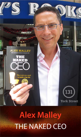 The Naked CEO: The Truth You Need to Build a Big Life by Alex Malley at Abbey's Bookshop 131 York Street, Sydney