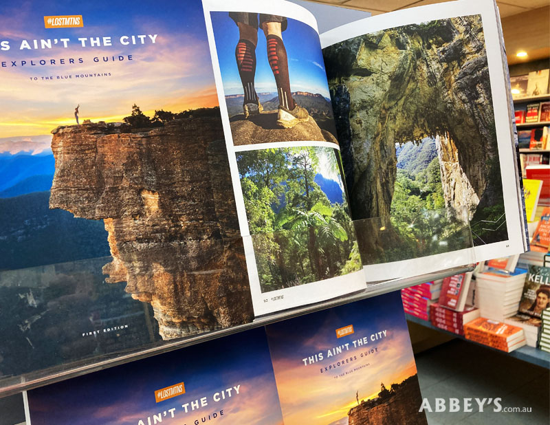 This Ain't the City Explorer's Guide to the Blue Mountains