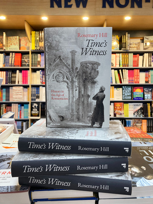 times witness history in the age of romanticism by rosemary hill